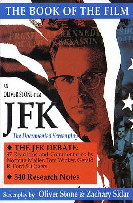 JFK : The Book of the Film (Signed!!!!), Stone, Oliver