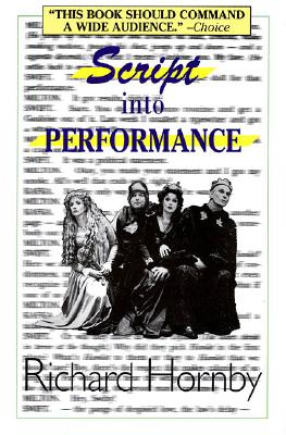 Image for Script into Performance: A Structuralist Approach (Applause Books)