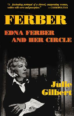 Image for FERBER: EDNA FERBER AND HER CIRCLE