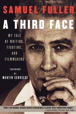 Image for A Third Face: My Tale of Writing, Fighting and Filmmaking