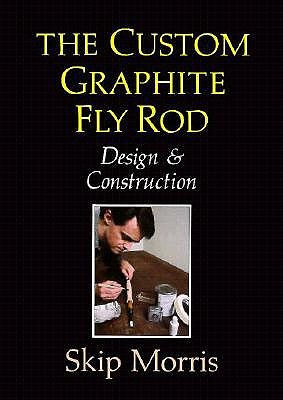 Image for The Custom Graphite Fly Rod