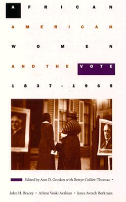 Image for African American Women and the Vote, 1837?1965