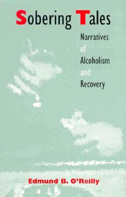 Image for Sobering Tales: Narratives of Alcoholism and Recovery