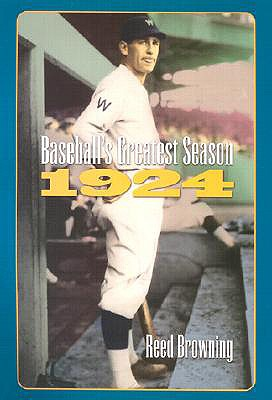 Image for Baseball's Greatest Season, 1924