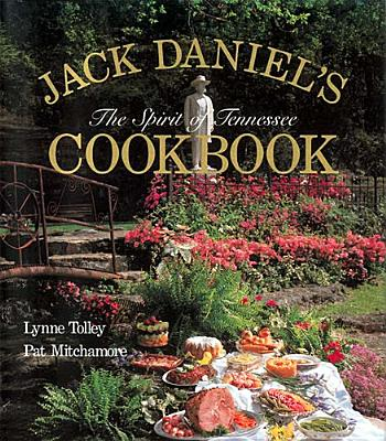 Image for Jack Daniel's Spirit of Tennessee Cookbook