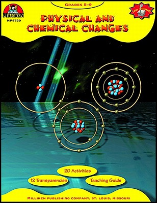 Image for Physical and Chemical Changes Activity Book (Milliken Press)