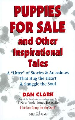 Image for Puppies For Sale and Other Inspirational Tales