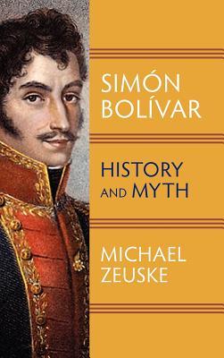 Simon Bolivar, Zeuske, Michael