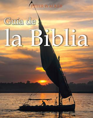 Guia de la Biblia (Spanish Edition), Peter Walker (Author)