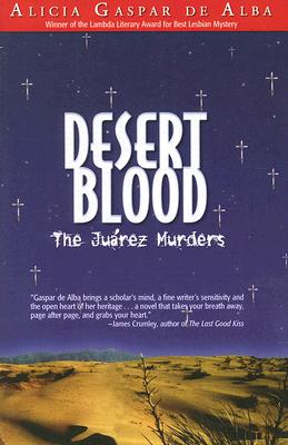 Image for DESERT BLOOD THE JUAREZ MURDERS