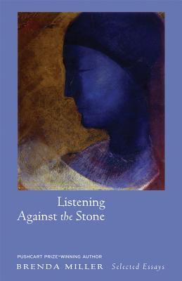 Image for LISTENING AGAINST THE STONE : SELECTED E