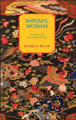 Image for Imperial Woman: The Story of the Last Empress of China (Oriental Novels of Pearl S. Buck)