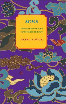 Sons (Good Earth Trilogy), Buck, Pearl S.