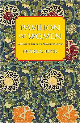 Pavilion of Women, Buck, Pearl S.