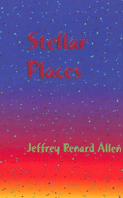 Stellar Places, Allen, Jeffery Renard