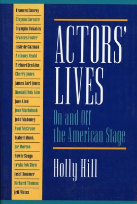 Image for Actors' Lives: On and Off the American Stage