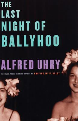 LAST NIGHT OF BALLYHOO, ALFRED UHRY