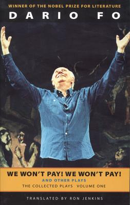 Image for We Won't Pay! We Won't Pay! And Other Works: The Collected Plays of Dario Fo, Volume One (Collected Plays of Dario Fo (Paperback))