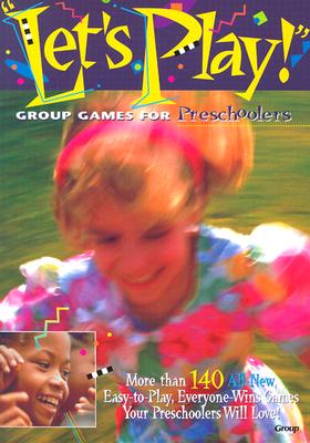 Image for Let's Play!: Group Games for Preschoolers