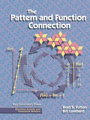 Image for The Pattern and Function Connection (Blackline Activity and Homework Masters)
