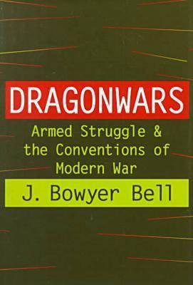 Dragonwars: Armed Struggle and the Conventions of Modern War