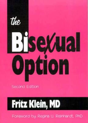 Image for Bisexual Option, Second Edition (Haworth Gay and Lesbian Studies), The