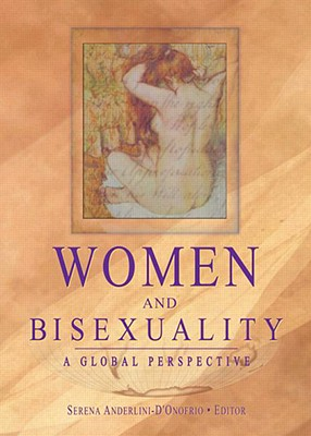 Image for WOMEN AND BISEXUALITY A GLOBAL PERSPECTIVE