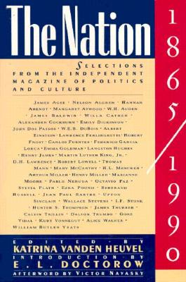 Image for The Nation, 1865-1990: Selections from the Independent Magazine of Politics and Culture