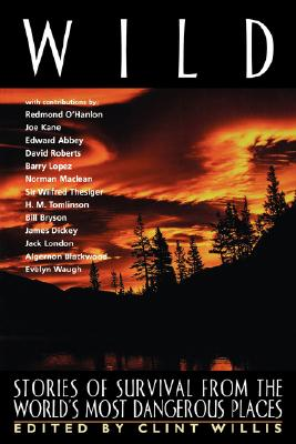 Image for Wild: Stories of Survival from the World's Most Dangerous Places (Adrenaline)