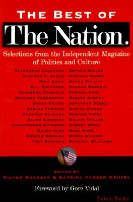 Image for The Best of the Nation: Selections from the Independent Magazine of Politics and Culture