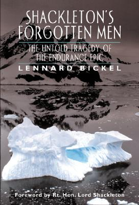 Image for Shackleton's Forgotten Men: The Untold Tragedy of the Endurance Epic