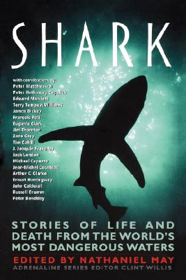 Shark: Stories of Life and Death from the World's Most Dangerous Waters (Adrenaline)
