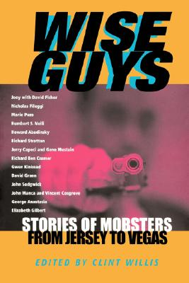 Image for WISE GUYS : STORIES OF MOBSTERS FROM JER