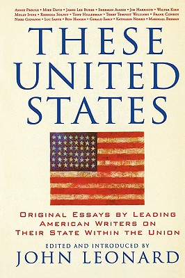 Image for These United States: Original Essays by Leading American Writers on Their State Within the Union (Nation Books)