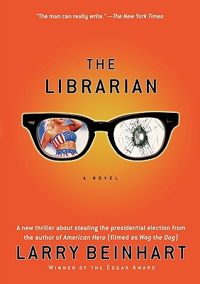 The Librarian: A Novel, Beinhart, Larry