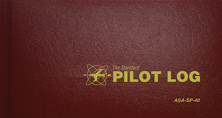 The Standard Pilot Log (Burgundy): ASA-SP-40 (Standard Pilot Logbooks)