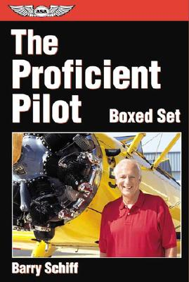 The Proficient Pilot Gift Set (General Aviation Reading series), Schiff, Barry