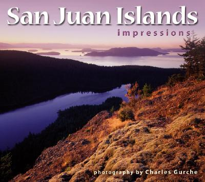 San Juan Islands Impressions, photography by Charles Gurche