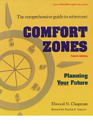 Comfort Zones: Planning Your Future Fourth Edition, Champman, Elwood N.; Haynes Marion E.