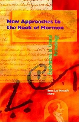 Image for New Approaches to the Book of Mormon: Explorations in Critical Methodology