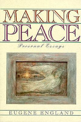 Image for Making Peace: Personal Essays