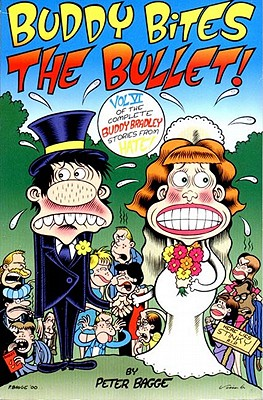 Image for Buddy Bites the Bullet: Hate Col Vol. 6 (Complete Buddy Bradley Stories from Hat