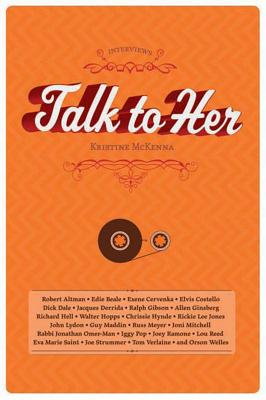 Talk to Her (Interviews (Fantagraphics)), McKenna, Kristine