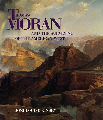 Image for Thomas Moran and the Surveying of the American West