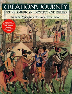 Image for CREATION'S JOURNEY NATIVE AMERICAN IDENTITY AND BELIEF