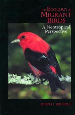 Image for The Ecology of Migrant Birds: A Neotropical Perspective