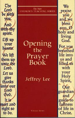 Opening the Prayer Book, JEFFREY D. LEE