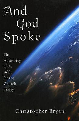 Image for And God Spoke: The Authority of the Bible for the Church Today