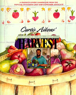 Image for Curtis Aikens' Guide to the Harvest