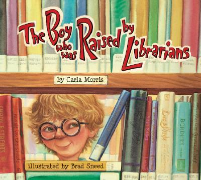 Image for Boy Who Was Raised by Librarians